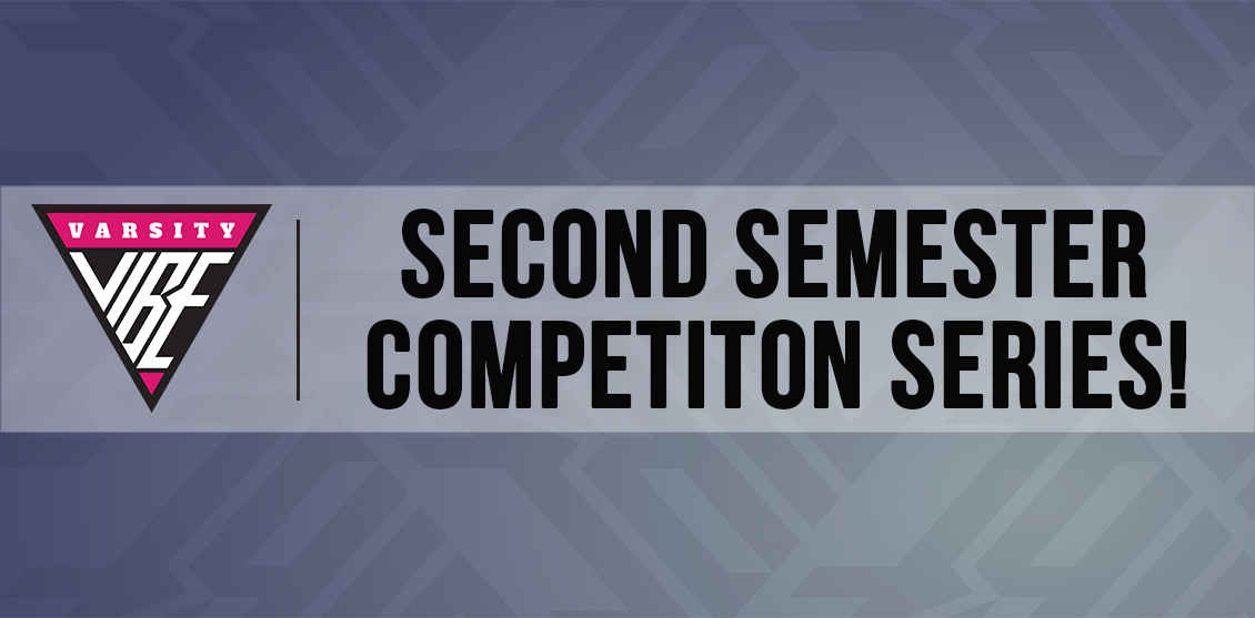Second Semester Competition Series