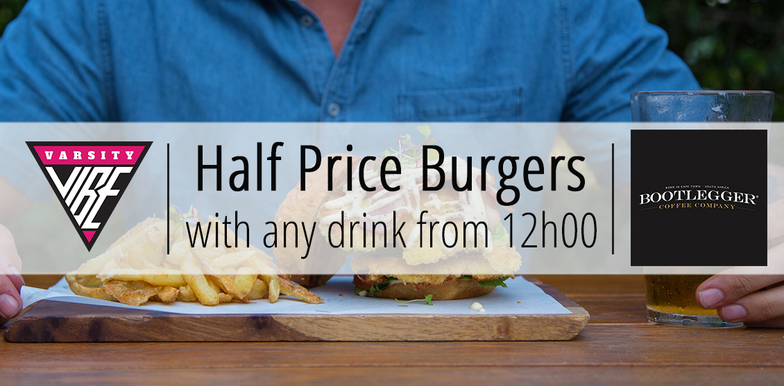 HALF PRICE BURGERS at Bootlegger Stellenbosch EVERYDAY from 12h00!