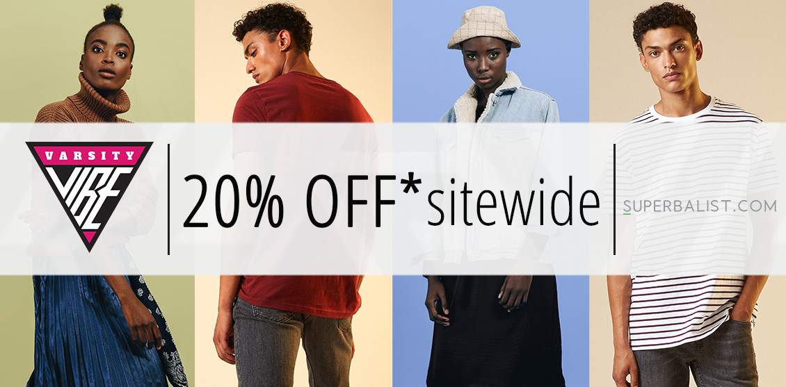 Get 20% OFF SITE-WIDE at Superbalist.com